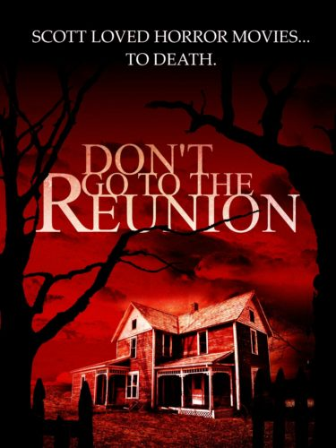 Don't_Go_To_The_Reunion_Poster,_House(resize)